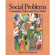 Social Problems : Community, Policy and Social Action