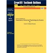 Outlines and Highlights for Essentials of Abnormal Psychology by Durand, Isbn : 9780534605759