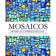 Mosaicos Spanish as a World Language Plus MySpanishLab with Pearson eText -- Access Card Package (multi-semester access)