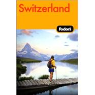 Fodor's Switzerland, 44th Edition