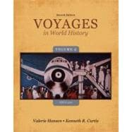 Voyages in World History, Volume II Since 1500