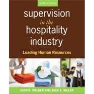 Supervision in the Hospitality Industry: Leading Human Resources, 6th Edition