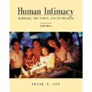 Human Intimacy : Marriage, the Family and Its Meaning