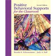 Positive Behavioral Supports for the Classroom