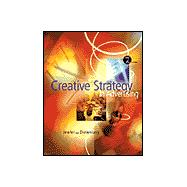 Creative Strategy in Advertising (with InfoTrac)