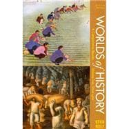 Worlds of History, Volume Two: Since 1400 : A Comparative Reader