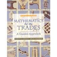 Mathematics for the Trades : A Guided Approach