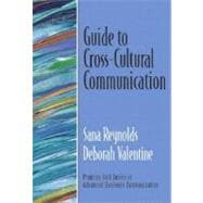 Guide to Cross-Cultural Communication (Guide to Business Communication Series)