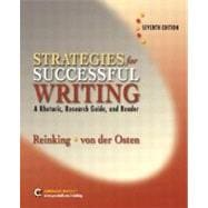 Strategies for Successful Writing : A Rhetoric, Research Guide and Reader