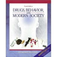 Drugs, Behavior, and Modern Society with Research Navigator