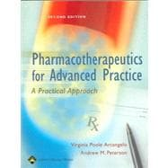 Pharmacotherapeutics for Advanced Practice A Practical Approach