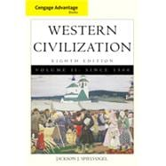 Cengage Advantage Books: Western Civilization, Volume II: Since 1500, 8th Edition