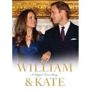 William & Kate A Royal Love Story