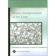 Biopsy Interpretation of the Liver
