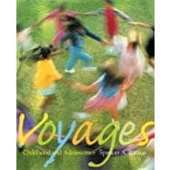 Voyages With Infotrac: Childhood and Adolescence