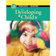 Developing Child, The, Plus NEW MyPsychLab with Pearson eText -- Access Card Package