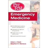 Emergency Medicine : Pretest Self-Assessment and Review