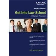 Get Into Law School; A Strategic Approach