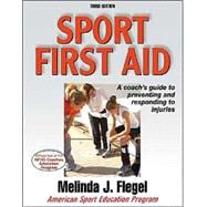 Sport First Aid: Official Text of the Nfhs Coaches Education Program