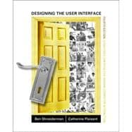 Designing the User Interface : Strategies for Effective Human-Computer Interaction