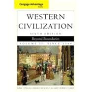 Cengage Advantage Books: Western Civilization: Beyond Boundaries, Volume II, 6th Edition
