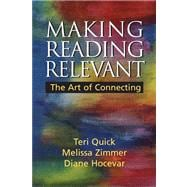 Making Reading Relevant: The Art of Connecting Value Package (includes Purposes Pocket Reader)