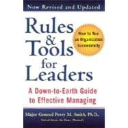 Rules and Tools for Leaders : A down to Earth Guide to Effective Management