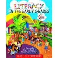 Literacy in the Early Grades : A Successful Start for Prek-4 Readers and Writers