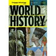 Cengage Advantage Books: World History: Before 1600: The Development of Early Civilization, Volume I, 5th Edition