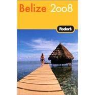 Fodor's Belize 2008