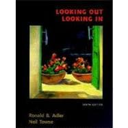 Looking Out/Looking in: Interpersonal Communication