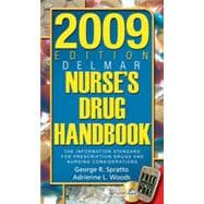 2009 Edition Delmar's Nurse's Drug Handbook
