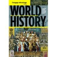 Cengage Advantage Books: World History: Since 1500: The Age of Global Integration, Volume II, 5th Edition