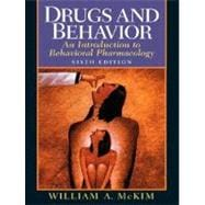 Drugs and Behavior : An Introduction to Behavioral Pharmacology