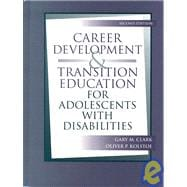 Career Development and Transition Education for Adolescnts with Disabilities