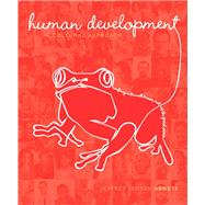 Human Development A Cultural Approach Plus NEW MyPsychLab with eText -- Access Card Package