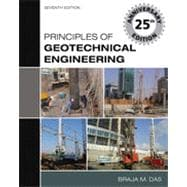 Principles of Geotechnical Engineering, 7th Edition