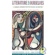 Literature and Ourselves : A Thematic Introduction for Readers and Writers : Includes 1998 Mla Guidelines