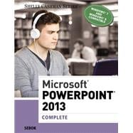 Microsoft PowerPoint 2013 Complete