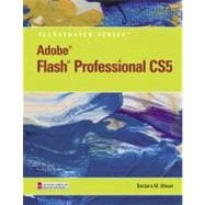 Adobe Flash Professional CS5 Illustrated, Introductory