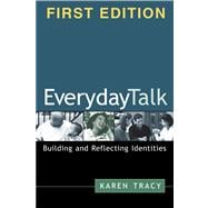Everyday Talk, First Edition Building and Reflecting Identities