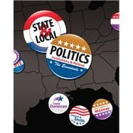 State and Local Politics : Institutions and Reform: the Essentials