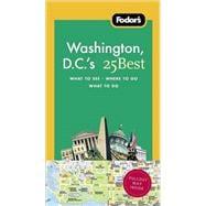 Fodor's Washington D.C.'s 25 Best, 7th Edition