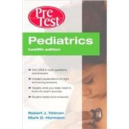 Pediatrics PreTest Self-Assessment and Review, Twelfth Edition