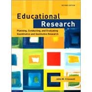 Educational Research: Planning, Conducting, and Evaluating Quantitative and Qualitative Research