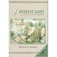 Ancient Lives: An Introduction to Method and Theory in Archaeology