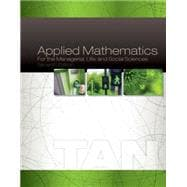 Applied Mathematics for the Managerial, Life, and Social Sciences