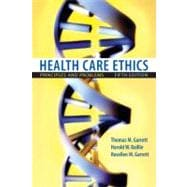 Health Care Ethics : Principles and Problems
