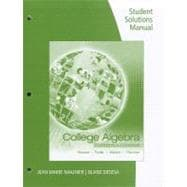 Student Solutions Manual for Stewart/Redlin/Watson/Panman's College Algebra: Concepts and Contexts