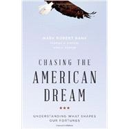 Chasing the American Dream Understanding What Shapes Our Fortunes